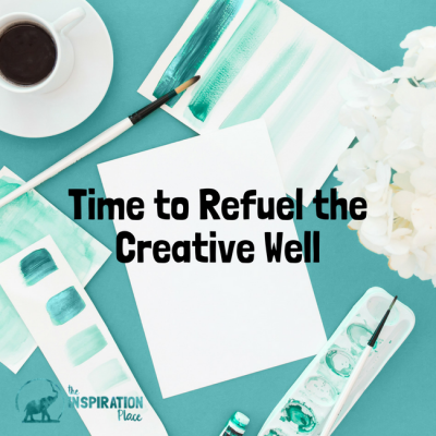 Time to Refuel the Creative Well