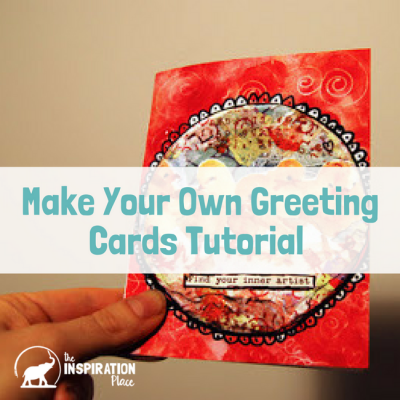 Make your Own Greeting Cards Tutorial