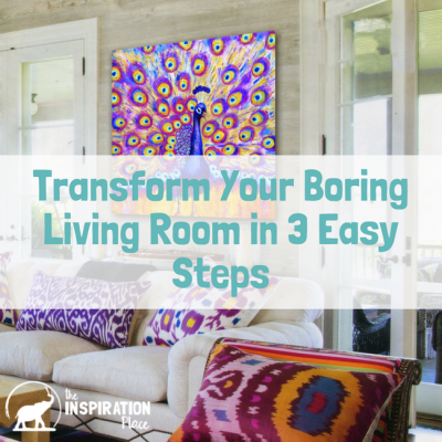 Transform your boring living room in 3 easy steps