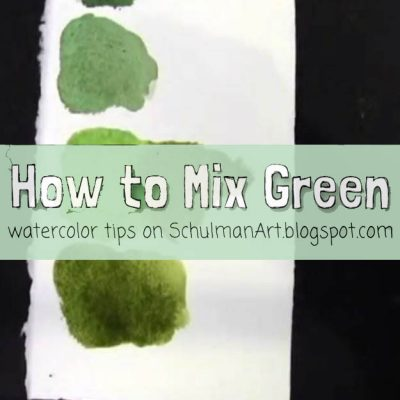 Watercolor Wednesdays: How To Mix Green Paint