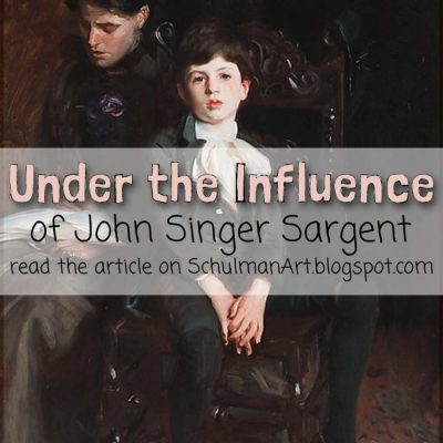 Under the Influence: John Singer Sargent