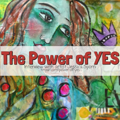 Artist Chats: The Power of Yes