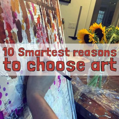 10 smartest reasons to choose art