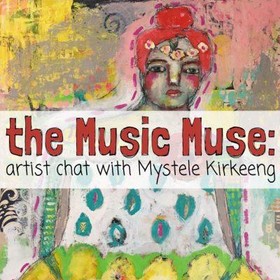 Music Muse: Mystele Kirkeeng Artist Chat