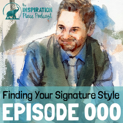 000 | Finding Your Signature Style in Art, Music or Business with Jason van Orden