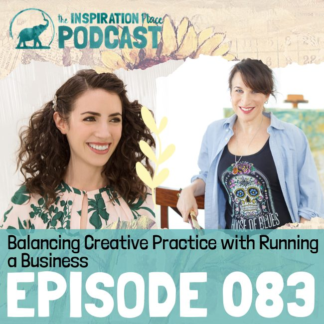 2020 IP Podcast - 083- Balancing Creative Practice with Running a Business - blog