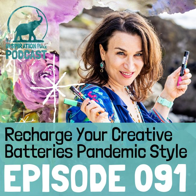 2020 IP Podcast - Episode 091 - Recharge Your Creative Batteries - blog
