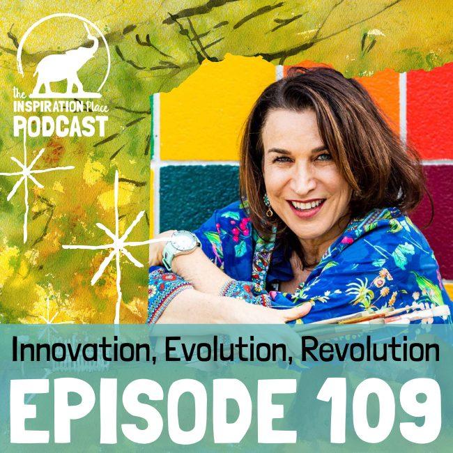 2020 IP Podcast - Episode 109 - Innovation Evolution Revolution - blog