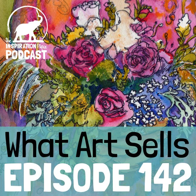 2021 IP Podcast - Episode 142 - What Art Sells - blog