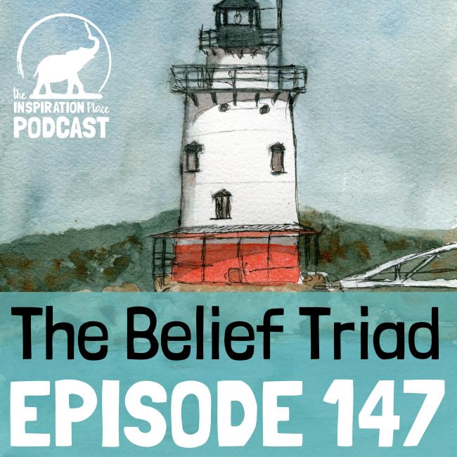 2021 IP Podcast - Episode 147 - The Belief Triad - blog