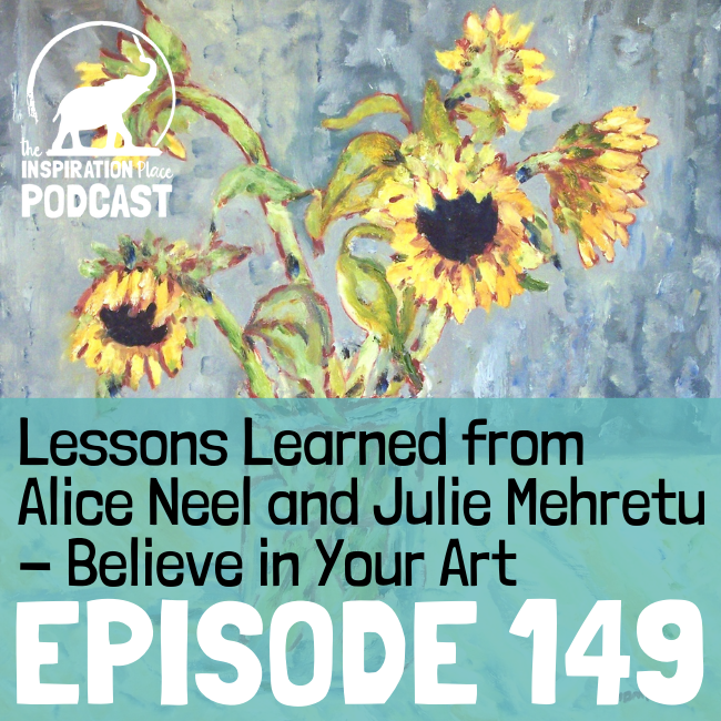 2021 IP Podcast - Episode 149 - Believe in Your Art - blog